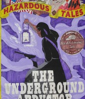 Hazardous Tales-by Nathan Hale