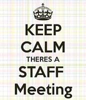 Staff meeting - Friday - 8:00