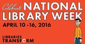 National Library Week - April 10-16, 2016