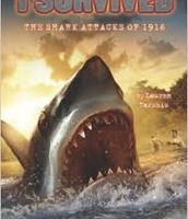 I Survived the Shark Attacks of, 1916