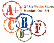 2nd Six Weeks Starts Monday, Oct. 5th