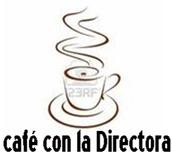 Café con la Directora