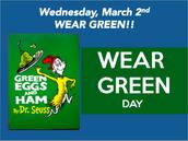 Miércoles, 2 de marzo, ¡Lleve algo verde!