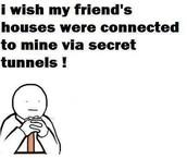 Secret Tunnles