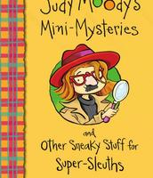 Judy Moody's Mini-Mysteries