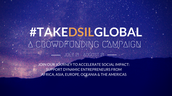 Major Thank You To All #TAKEDSILGLOBAL Scholarship Crowdfunders!