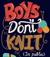 Boys Don't Knit (In Public) by T.S. Easton