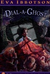 Dial a ghost written by Eva Lbbotson