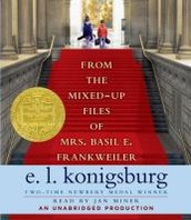 From the Mixed Up Files of Mrs. Basil E. Frankweiler  By EL Konigsburg