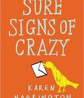 Sure Signs of Crazy by Karen Harrington