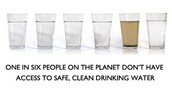 One in six people on the planet don't have access to safe clean water!