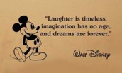 A quote from Walt Disney