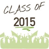 Class of 2015 IMPORTANT INFORMATION
