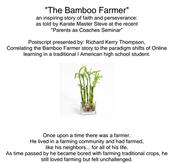"""The Bamboo Farmer"""