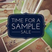 Be on the lookout for my Sample Sale!