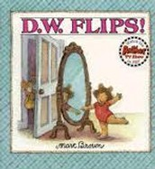 D.W. Flips by Marc Brown