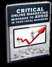 BONUS #1 - Critical Online Marketing Mistakes To Avoid