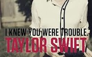 I Knew You Were Trouble!
