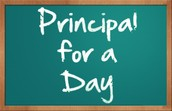 Principal for a Day on Tuesday - No jeans, please.