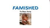 FAMISHED