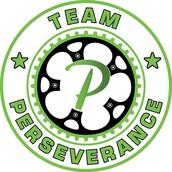 Team Perseverance - AKA Team P
