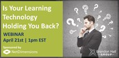 Is Your Learning Technology Holding You Back?