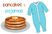 Pajama and Pancake Breakfast - Friday, March 4