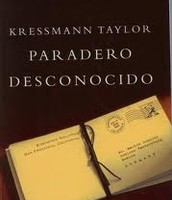 Paradero desconocido. Kressmann Taylor