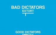 Bad Dictator or Good Dictator