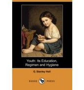 Youth: Education, Regimen, and Hygiene
