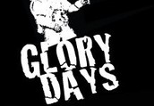 Glory Days Presents