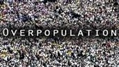 Why is human overpopulation a major concern? Explain all the resources needed for a human to sustain life.