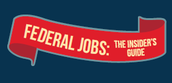 Federal Jobs: The Insider's Guide