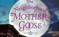 The Neighbor-hood Mother Goose