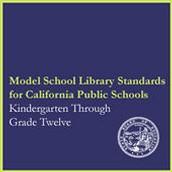 Model School Library Standards for California Public Schools
