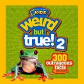 Weird But True! 300 Outrageous Facts (1, 2, 3)