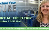 Manufacture Your Future - Discovery Education Virtual Field Trip (MS/HS)