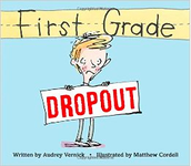 First Grade Dropout - Available in the Atwood Library