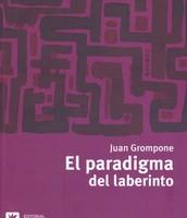El paradigma del laberinto de Juan Grompone