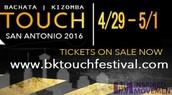 San Antonio BK Touch Festival