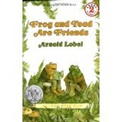 Frog and Toad are Friends ~ Arnold Lobel
