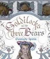 ~Goldilocks & The Three Bears~