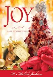 JOY: Jesus on You by D. Michele Jackson