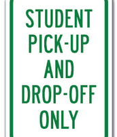Drop Off and Pick Up Zone