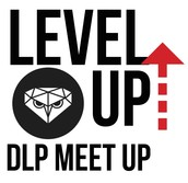 Level Up! DLP Meet-Up