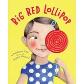 Big Red Lollipop by Rukshana Knan