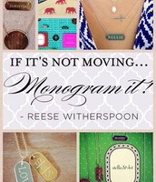 If it's not moving-- monogram it!
