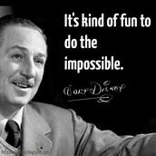 one of Walt's famous quotes