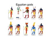 Why people believed in the Gods and Goddesses of Ancient Egypt