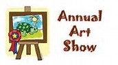 Children's Art Show- February 11th., 12th. and 13th.